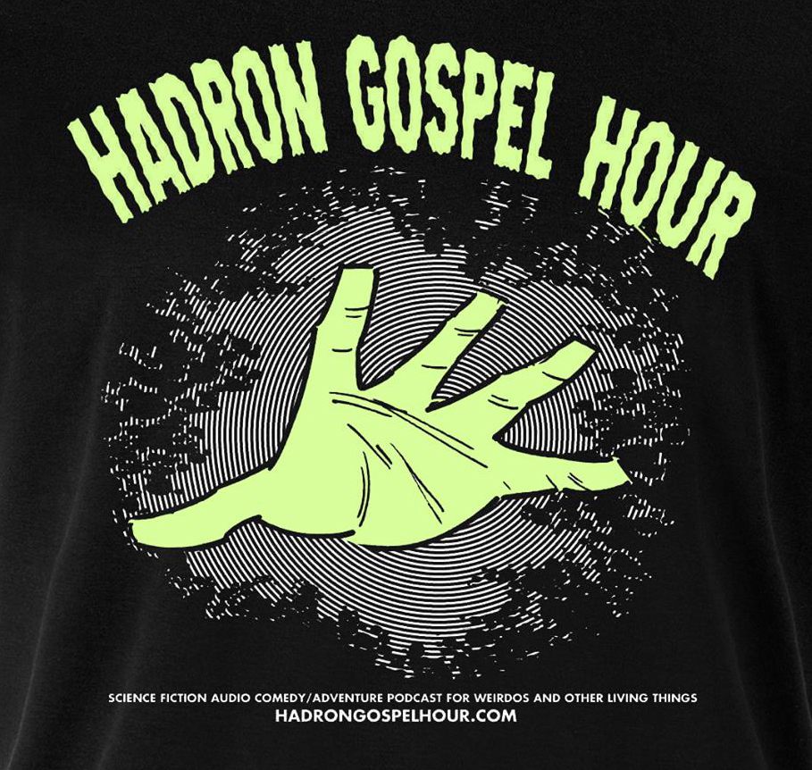 Hadron Gospel Hour GLOW IN THE DARK t-shirt