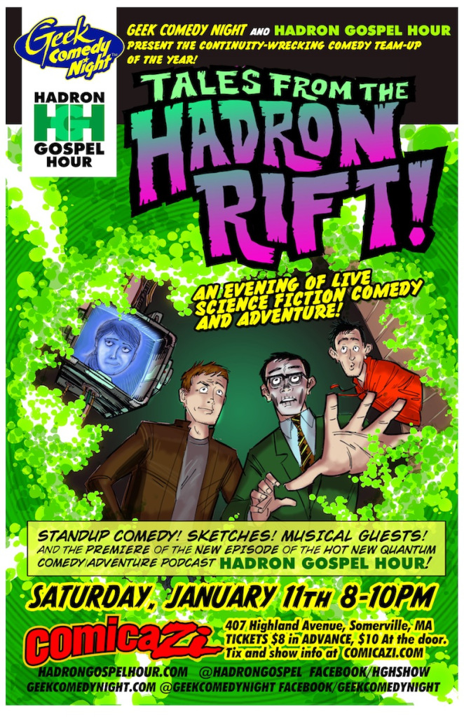 Hadron Gospel Hour teams up with Geek Comedy Night at Comicazi!