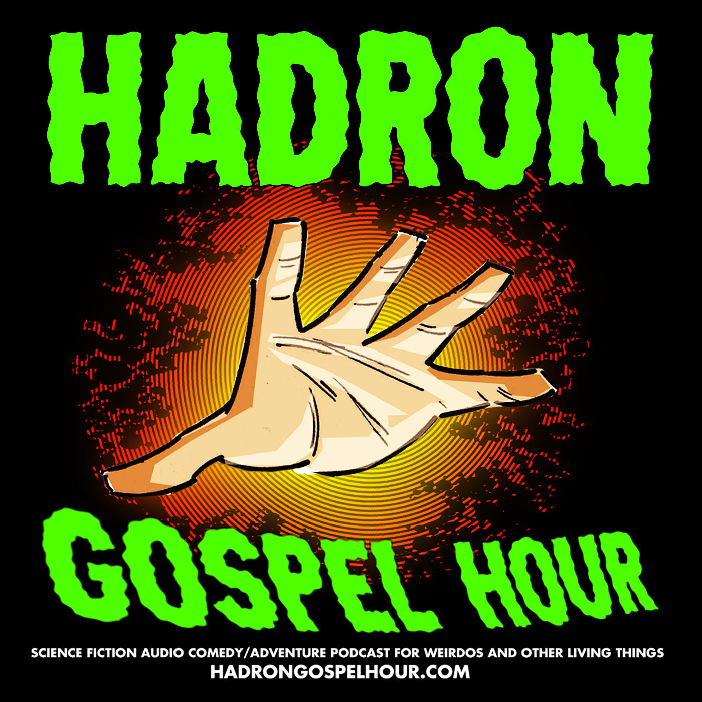 """    Hadron Gospel Hour "" Podcast"